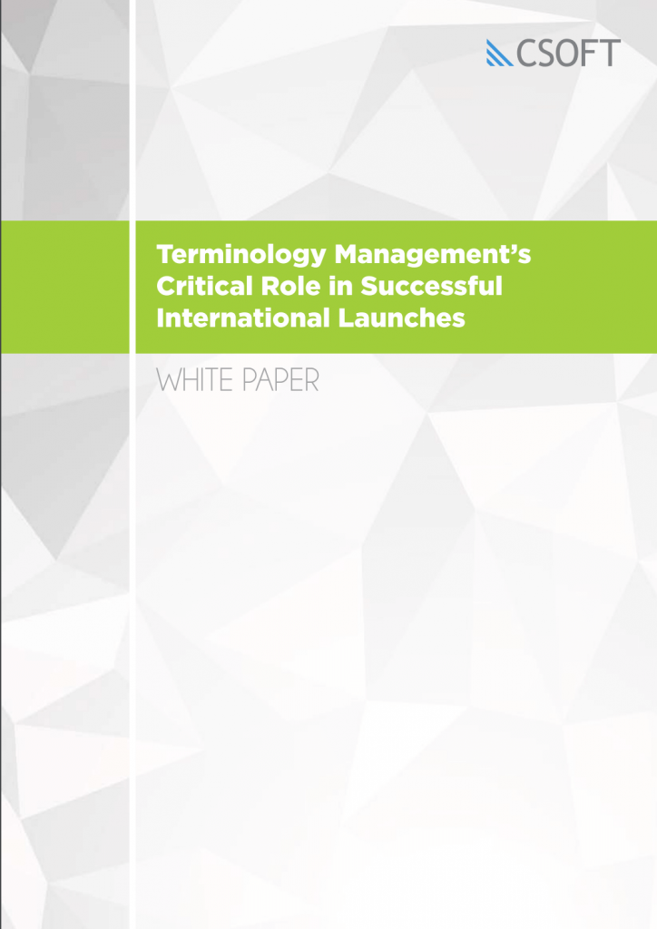 Terminology Management's Critical Role in Successful International Launches White paper